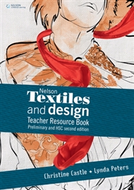 Nelson Textiles and Design Teacher Resource Book Preliminary and HSC - 9780170211581