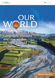 Our World: Geography Concepts and Case Studies for New Zealand Students - 9780170215701