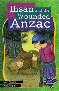 Ihsan and the Wounded Anzac - 9780170217606