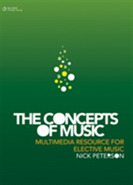 The Concepts of Music: A Multimedia Resource for Elective Music - 9780170218559