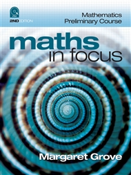 Maths in Focus: Mathematics Preliminary Course (Student Book with 4 Access Codes) - 9780170226431