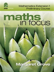 Maths in Focus: Mathematics Extension 1 Preliminary Course (Student Book with 4 Access Codes) - 9780170226493