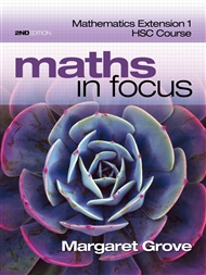 Maths in Focus: Mathematics Extension 1 HSC Course (Student Book with 4 Access Codes) - 9780170226585