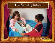 Little Plays: The Birthday Kitten - 9780170228763