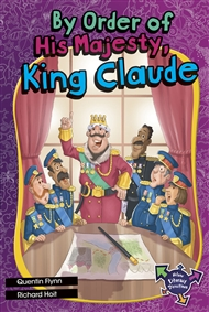By Order of His Majesty, King Claude - 9780170229258