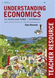 Understanding Economics NCEA Level 3: Externals Teacher Resource Book - 9780170234207