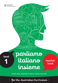 Parliamo Italiano Insieme 1 Teacher's Edition with CD - 9780170238724