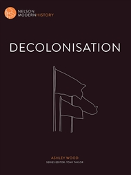 Nelson Modern History: Decolonisation - 9780170244046