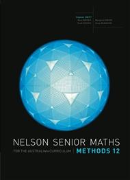 Nelson Senior Maths Methods 12 for the Australian Curriculum - 9780170250290