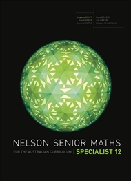 Nelson Senior Maths Specialist 12 for the Australian Curriculum - 9780170250306