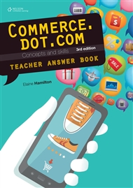 Commerce.dot.com Concepts and Skills Teacher Resource - 9780170251600