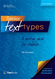 Senior Text Types: A writing guide for students - 9780170257411