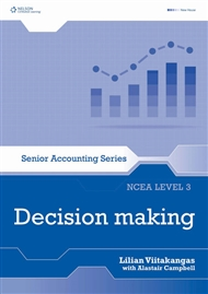 Senior Accounting NCEA Level 3: Decision Making - 9780170262439