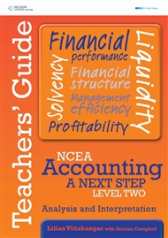 NCEA Accounting A Next Step Level Two: Analysis & Interpretation Teacher's Guide - 9780170262453