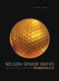 Nelson Senior Maths Essentials 12 for the Australian Curriculum