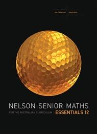 Nelson Senior Maths Essentials 12 for the Australian Curriculum - 9780170264112