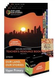 Our Land, Our Stories: Upper Primary Resource Pack - 9780170328067