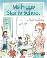 Ms Higgs Starts School - 9780170349871