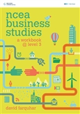 NCEA Business Studies: A Workbook at Level 3