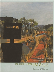 In Our Own Image: The Story of Australian Art - 9780170360357