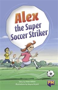 Alex the Super Soccer Striker - 9780170368957