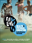 Fit for Life! for Victoria Levels 7–8 Student Book