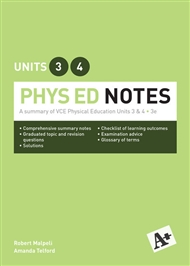 A+ Phys Ed Notes VCE Units 3 &4 - 9780170385459