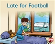 Late for Football