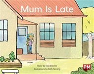 Mum is Late - 9780170394963