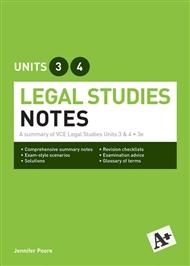 A+ Legal Studies Notes VCE Units 3 & 4 - 9780170400251