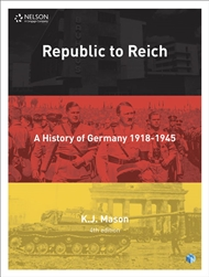 Republic to Reich: A History of Germany Student Book with 4 Access Codes - 9780170410106