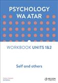 Psychology WA ATAR: Self and Others Unit 1 & 2 Workbook