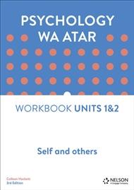 Psychology WA ATAR: Self and Others Unit 1 & 2 Workbook - 9780170419895