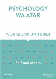 Psychology WA ATAR: Self and Others Units 3 & 4 Workbook - 9780170419901