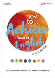 How to... Achieve in Year 10 English - 9780170425988