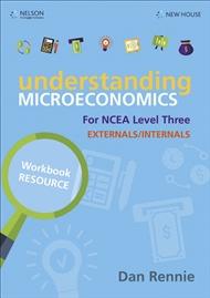 Understanding Microeconomics NCEA L3 Workbook - 9780170438117