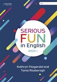 Serious Fun in English Book 1 - 9780170448826