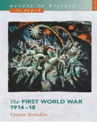 Access To History In Depth: The First World War 1914-18 - 9780340743034