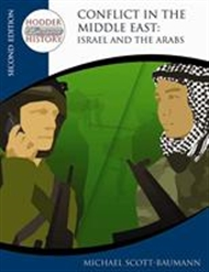 Hodder Twentieth Century History: Conflict in the Middle East: Israel and the Arabs - 9780340929346