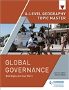 A Level Geography Topic Master: Global Governance